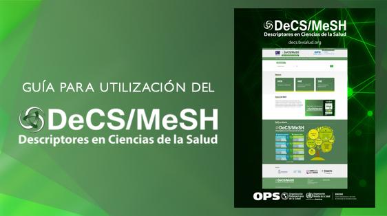 Guía para utilización del DeCS/MeSH